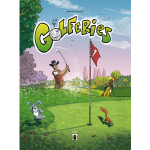 Golferies, Tome 1 - Mai 2018